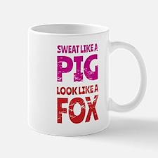 Sweat Like a Pig - Look Like a Fox Mugs