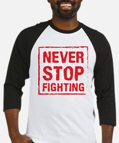 Never Stop Fighting (Red) Baseball Jersey