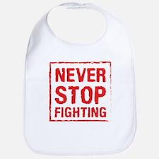 Never Stop Fighting (Red) Bib