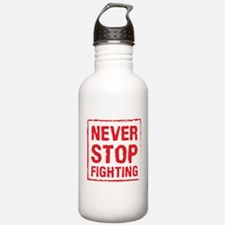 Never Stop Fighting (R Water Bottle