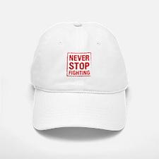 Never Stop Fighting (Red) Baseball Baseball Cap