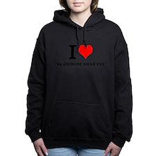 I Love My CHINESE SHAR PEI Women's Hooded Sweatshi