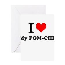I Love My POM-CHI Greeting Cards