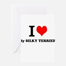 I Love My SILKY TERRIER Greeting Cards