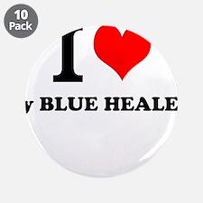 "I Love My BLUE HEALER 3.5"" Button (10 pack)"
