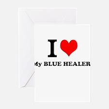 I Love My BLUE HEALER Greeting Cards