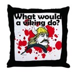 What Would a Viking Do Throw Pillow