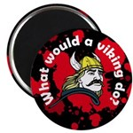 What Would a Viking Do Magnet