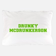 Drunky McDrunkerson-Fre l green Pillow Case