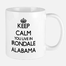 Keep calm you live in Irondale Alabama Mugs