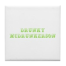 Drunky McDrunkerson-Max l green 500 Tile Coaster