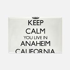 Keep calm you live in Anaheim California Magnets