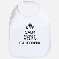 Keep calm you live in Azusa California Bib
