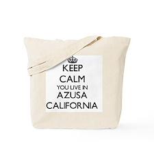 Keep calm you live in Azusa California Tote Bag