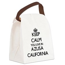 Keep calm you live in Azusa Calif Canvas Lunch Bag