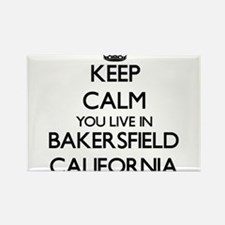 Keep calm you live in Bakersfield Californ Magnets