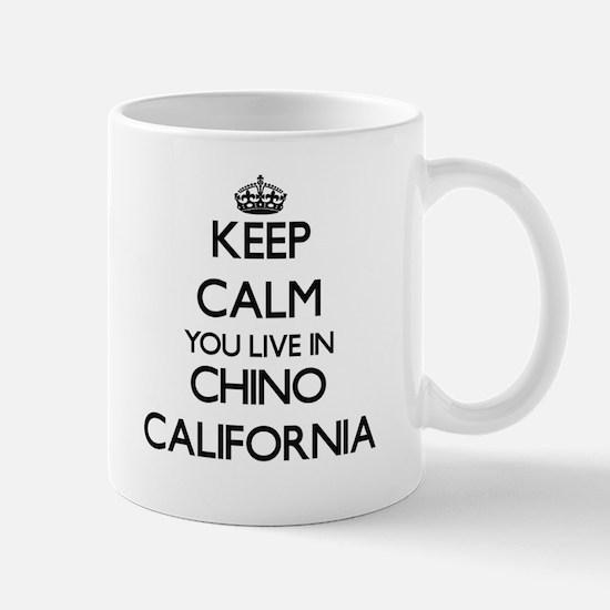 Keep calm you live in Chino California Mugs