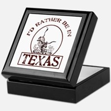 Rather be in Texas Keepsake Box