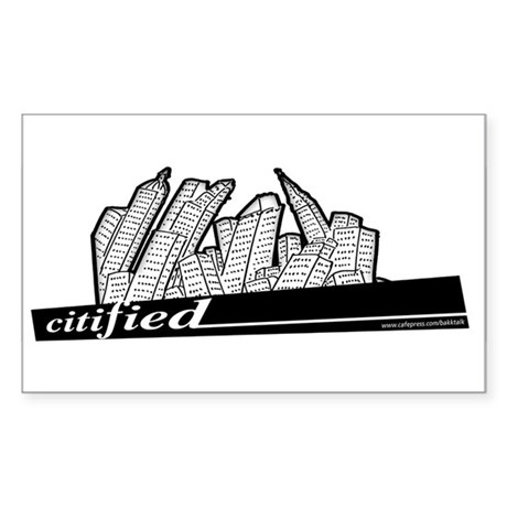 Citified... Rectangle Sticker