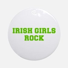 Irish Girls Rock-Fre l green 400 Ornament (Round)
