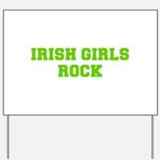 Irish Girls Rock-Fre l green 400 Yard Sign
