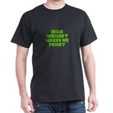 Irish Whiskey makes me frisky-Fre l green 400 T-Sh