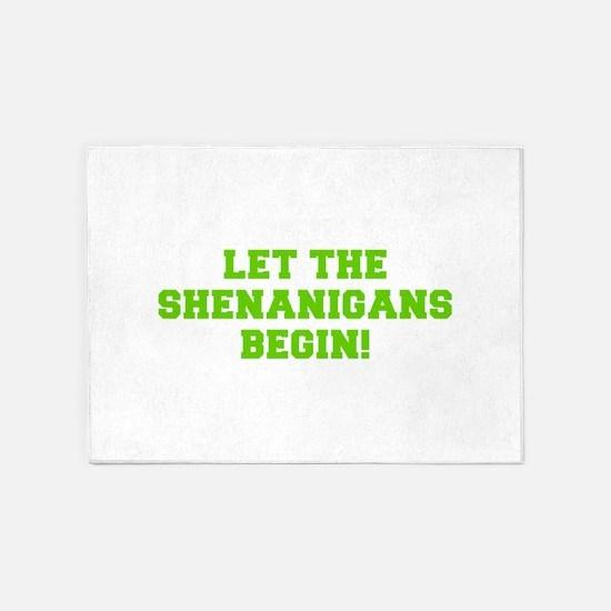 Let the Shenanigans begin-Fre l green 5'x7'Area Ru