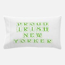 Proud Irish New Yorker-Kon l green 450 Pillow Case
