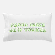 Proud Irish New Yorker-Max l green 500 Pillow Case