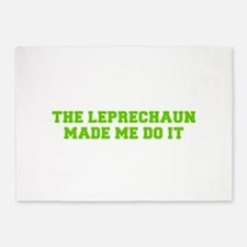 The leprechaun made me do it-Fre l green 5'x7'Area