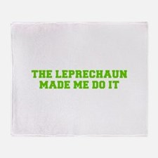 The leprechaun made me do it-Fre l green Throw Bla