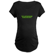 The leprechaun made me do it-Fre l green T-Shirt