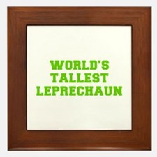 World s Tallest Leprechaun-Fre l green Framed Tile