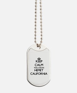 Keep calm you live in Hemet California Dog Tags