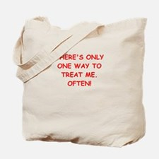 treat me Tote Bag