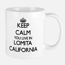 Keep calm you live in Lomita California Mugs