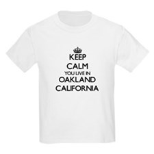Keep calm you live in Oakland California T-Shirt