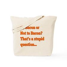 Unique Stupid question Tote Bag