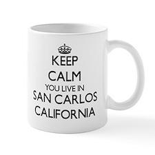 Keep calm you live in San Carlos Califo Small Small Mug