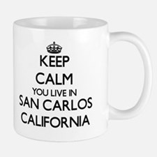 Keep calm you live in San Carlos Califo Small Small Mug