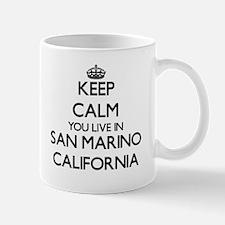Keep calm you live in San Marino California Mugs