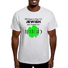 Today I'm Irish/Jewish T-Shirt