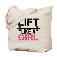 Lift Like A Girl Tote Bag