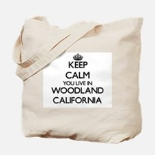 Keep calm you live in Woodland California Tote Bag
