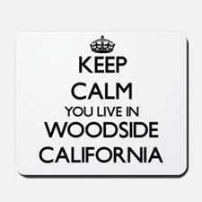 Keep calm you live in Woodside Californi Mousepad