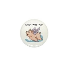 When pigs fly Mini Button (10 pack)