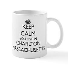 Keep calm you live in Charlton Massachu Mug