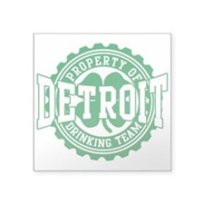 "Detroit Irish Drinking Team Square Sticker 3"" x 3"""