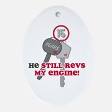 He Revs My Engine 15 Ornament (Oval)