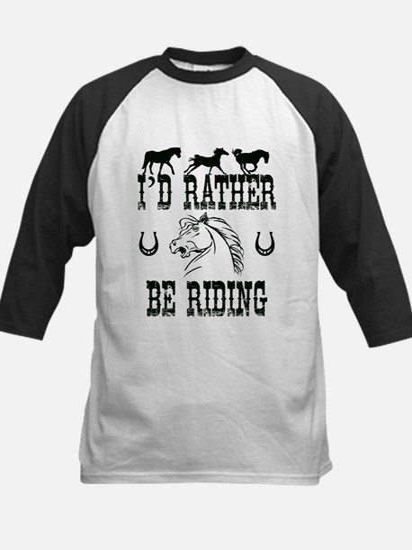 Horses - I'd Rather Be Riding Baseball Jersey